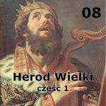 Historie biblijne: 09 – Faryzeusze i inni
