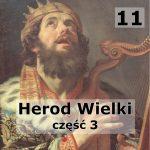 Historie biblijne: 12 – Synowie Heroda Wielkiego