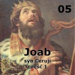 Historie biblijne: 04 – Asahel, siostrzeniec Dawida